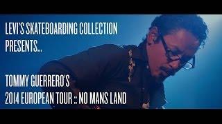 【トミー・ゲレロ】ヨーロッパツワーのミニビデオがリリース