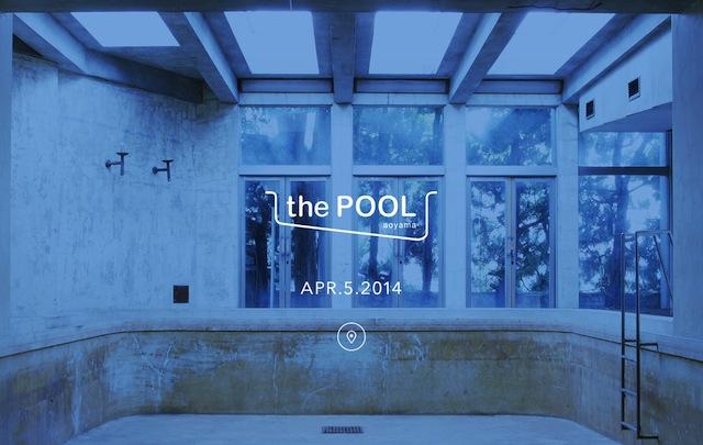 藤原ヒロシがディレクションする「the POOL aoyama」4月オープン